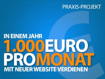 1.000 Euro pro Monat in einem Jahr - Neues Praxis-Projekt startet heute
