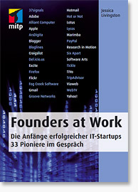 Founders at Work - 33 Startups im Interview