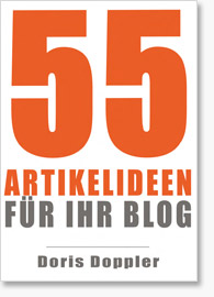 55 Artikelideen für ihr Blog