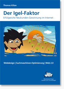 Der Igel-Faktor – Thomas Kilian - Marketing