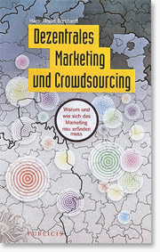 Dezentrales Marketing und Crowdsourcing - Marketing