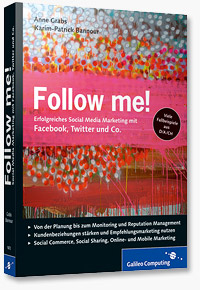 Follow me! - Erfolgreiches Social Media Marketing