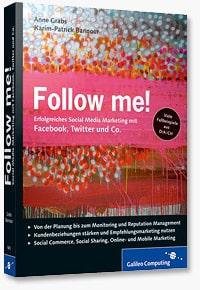 Follow me! - Erfolgreiches Social Media Marketing