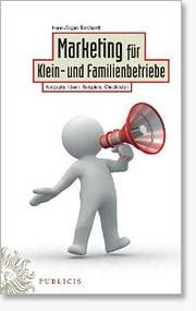 Marketing für Klein- und Familienbetriebe - Fachbuch