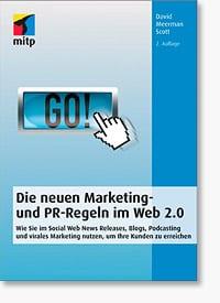 Die neuen Marketing- und PR-Regeln im Web 2.0