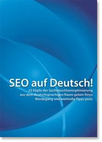 SEO auf Deutsch! - Experteninterviews im Printformat