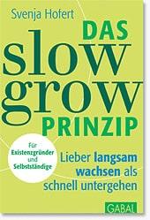 Fachbuch - Das slow grow Prinzip