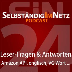 #024 - Leser-Fragen zu Geotargeting, Amazon API, VG Wort und mehr - SiN Podcast