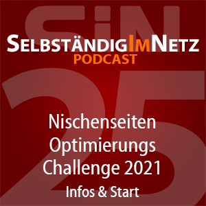 #025 - Nischenseiten-Optimierungs-Challenge 2021 Infos & Start-Termin - SiN Podcast