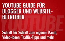 YouTube Guide für Blog- und Website-Betreiber
