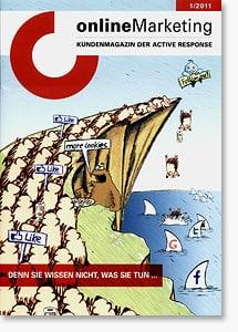 onlineMarketing - Ausgabe 1/2011 des Kundenmagazins von Active Response