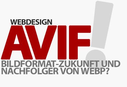AVIF: Bildformat-Zukunft und Nachfolger von WebP?