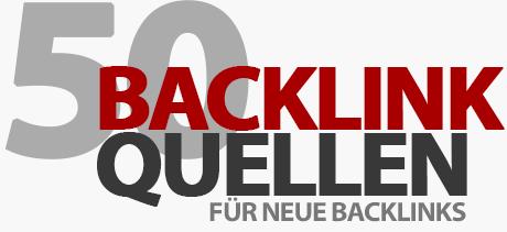 50+ Backlink-Quellen für neue Websites - SEO-Tipps für bessere Google-Rankings