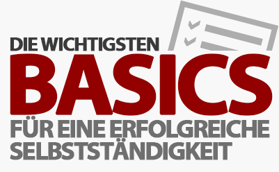 Ordnung & Struktur - Basics der erfolgreichen Selbstständigkeit