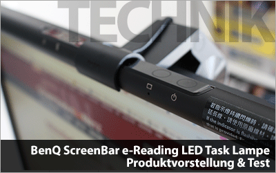 BenQ ScreenBar e-Reading LED Task Lampe - Produktvorstellung & Test