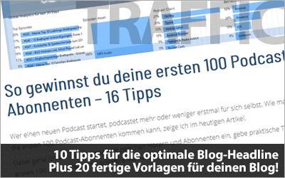 10 Tipps für die optimale Blog-Headline - Plus 20 fertige Vorlagen!