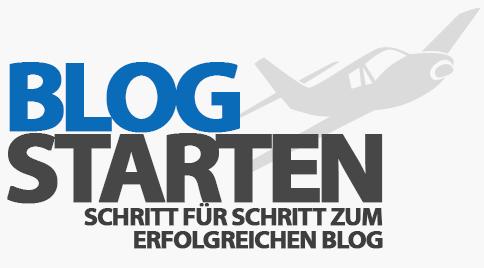 Blog starten - Schritt für Schritt zum erfolgreichen Blog