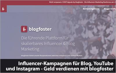 Influencer-Kampagnen für Blog, YouTube und Instagram - Geld verdienen mit blogfoster