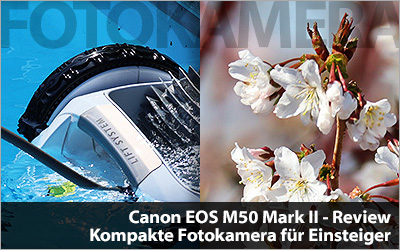 Canon EOS M50 Mark II - Fotokamera Review Test