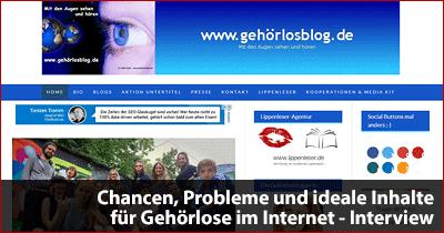 Chancen, Probleme und ideale Inhalte für Gehörlose im Internet - Interview