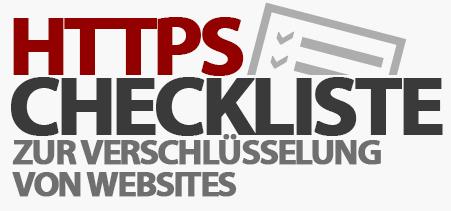 Checkliste zur HTTPS-Verschlüsselung von Websites