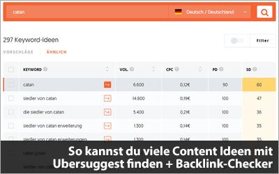 So kannst du viele Content Ideen mit Ubersuggest finden + Backlink-Tool