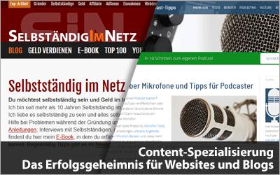 Content-Spezialisierung - Das Erfolgsgeheimnis für Websites und Blogs