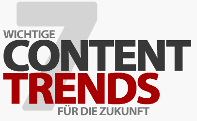 7 content trends that will play a major role in the future!