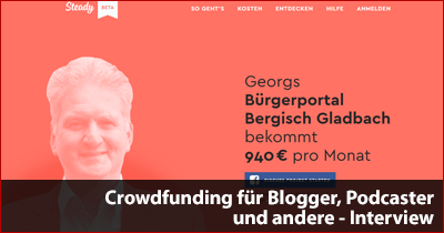 Crowdfunding für Blogger, Podcaster und andere - Interview