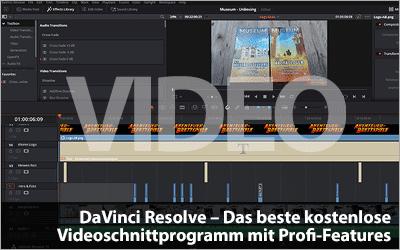 DaVinci Resolve - Das beste kostenlose Videoschnittprogramm mit Profi-Features