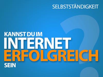 Kannst du im Internet erfolgreich sein? 9 wichtige Fragen!