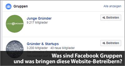 Was sind Facebook Gruppen und was bringen diese Website-Betreibern?