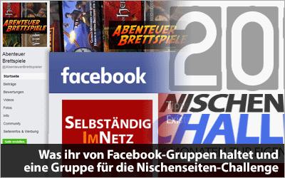 Was ihr von Facebook-Gruppen haltet und eine Gruppe für die Challenge