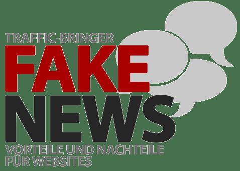 Falschmeldungen und Fake News - Vor- und Nachteile für Websites