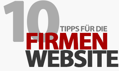 10 Tipps für eine erfolgreiche Firmen-Website