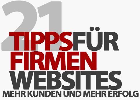 21 Tipps für eine erfolgreiche Firmenwebsite