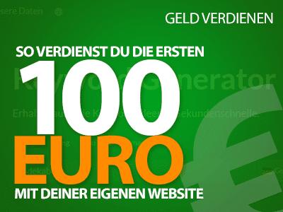 So verdienst du die ersten 100 Euro mit deiner eigenen Website