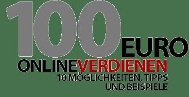 100 Euro online verdienen - 10 einfache Möglichkeiten!