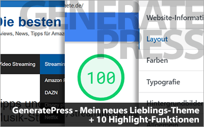GeneratePress - Mein neues Lieblings-WordPress-Theme + 10 Highlight-Funktionen