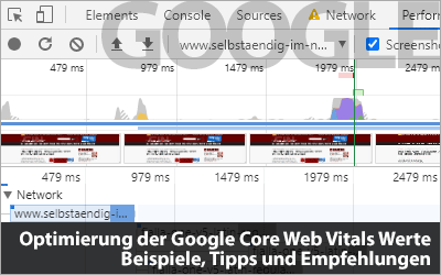 Optimierung der Google Core Web Vitals Werte - Beispiele, Tipps und Empfehlungen