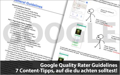 Google Quality Rater Guidelines - 7 wichtige Content-Tipps, auf die du achten solltest!