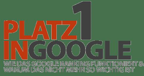 Können Sie mich in Google auf Platz 1 bringen? Wie das Google Ranking funktioniert