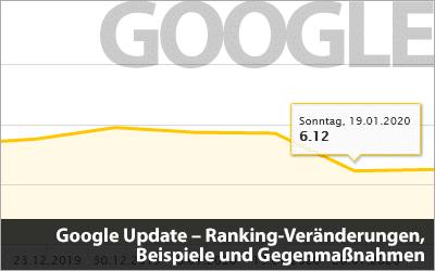 Google Update - Ranking-Veränderungen, Beispiele und Gegenmaßnahmen