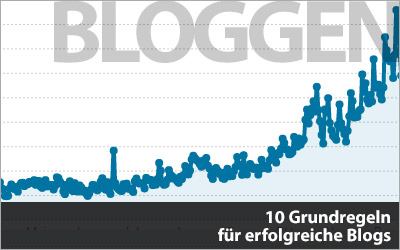 10 Grundregeln für erfolgreiche Blogs