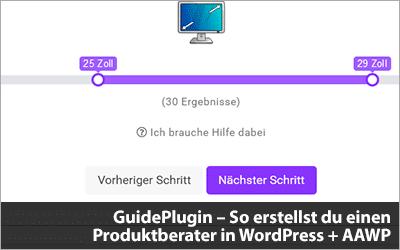 GuidePlugin – So erstellst du einen Produktberater in WordPress + Einbindung von AAWP