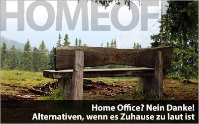 Home Office? Nein Danke! - Alternativen, wenn es Zuhause zu laut ist