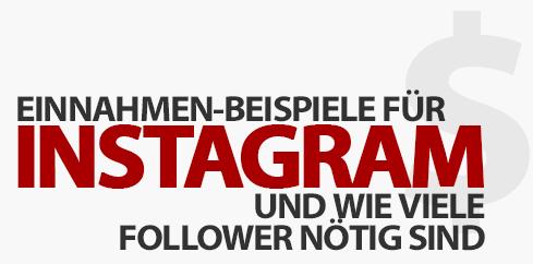 Instagram Einnahmen Beispiele und wie viele Follower nötig sind