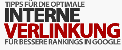 Interne Verlinkung optimieren - SEO Praxis-Tipp