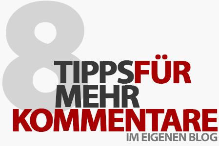 8 Tipps für mehr Blog-Kommentare