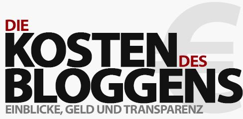 Die Kosten des Bloggens, Geld und Transparenz